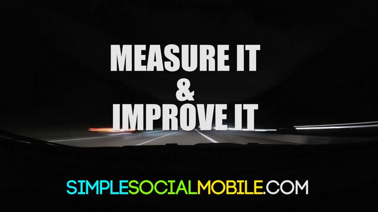 If you measure it, you can improve it. Most social media platforms are developing amazing analytic tools.