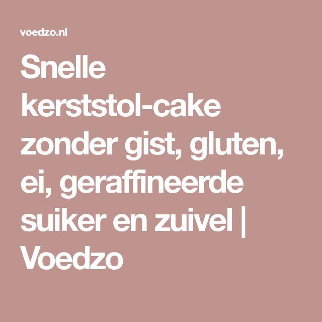 Snelle kerststol-cake zonder gist, gluten, ei, geraffineerde suiker en zuivel | Voedzo