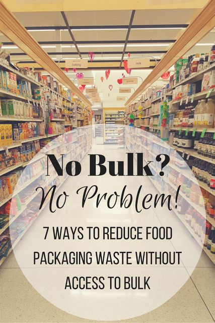Zero Waste Nerd: 7 Ways to Reduce Food Packaging Waste Without Acce...