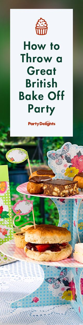 Find out how to throw a Great British Bake Off party with our expert party tips. Perfect for a GBBO themed tea party.