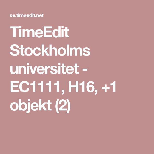 TimeEdit Stockholms universitet - EC1111, H16, +1 objekt (2)