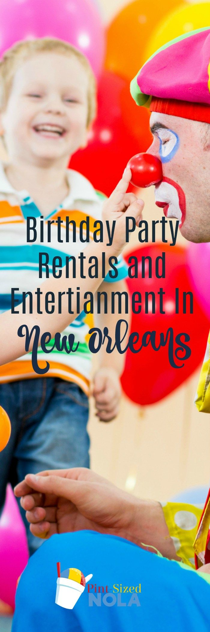 Birthday Party Rentals and Entertainment in New Orleans
