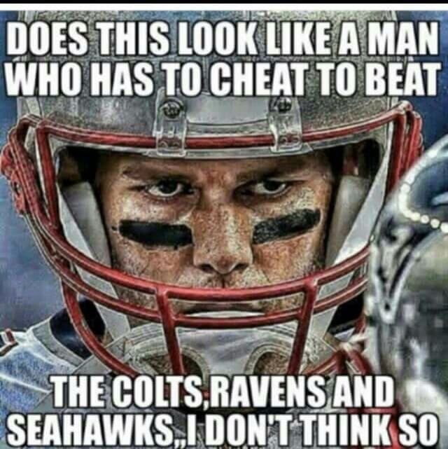 No, of course not, Mr Brady does NOT need to cheat! This vendetta is PERSONAL by the Commish, who happens to be one of the haters who want what Tom has and envies his God given talent, his family, his good looks, and how he carries himself. Love this U of M man!!!!
