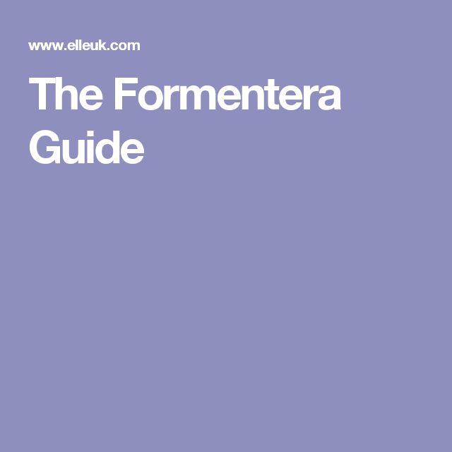 The Formentera Guide