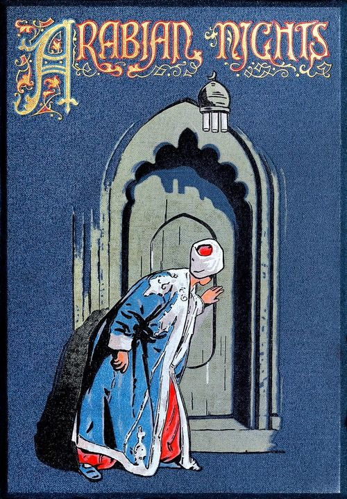 Front cover from The Arabian nights, illustrated by Walter Paget, with an introduction by W. H. D. Rouse, London, New York, 1907.    (Source: archive.org)