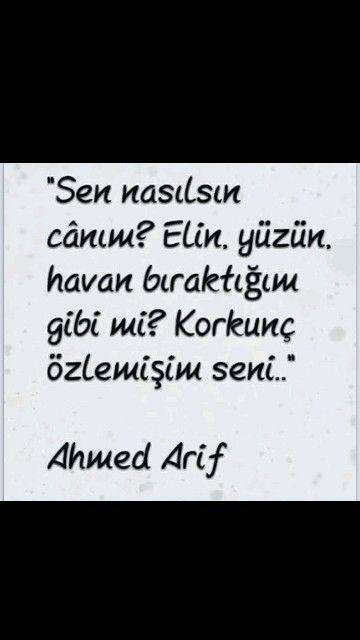 Sen nasılsın canım? ... Ahmed Arif