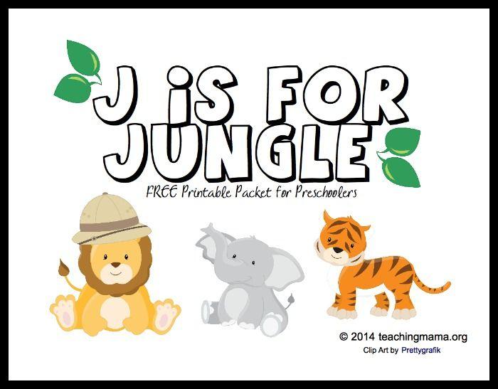 J Is For Jungle Letter J Printables Preschool Letters Alphabet Preschool Preschool Jungle
