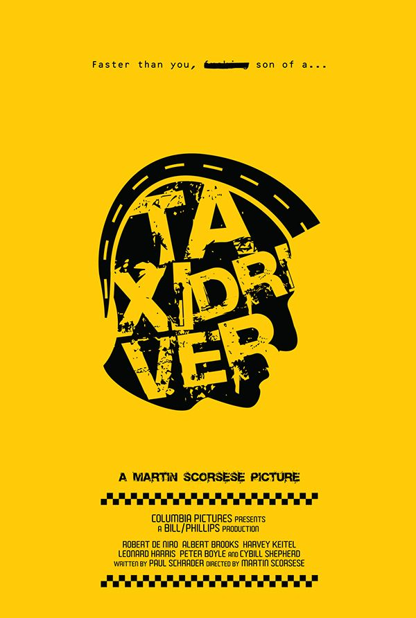 Taxi Driver - alternative poster on Behance by John Fernandez for the #FilmDooCreativity movie poster competition
