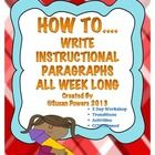 This 23 page,CCSS ELA aligned,  reproducible packet has a week of lesson plans and activities designed as a writer's workshop. The children will go...