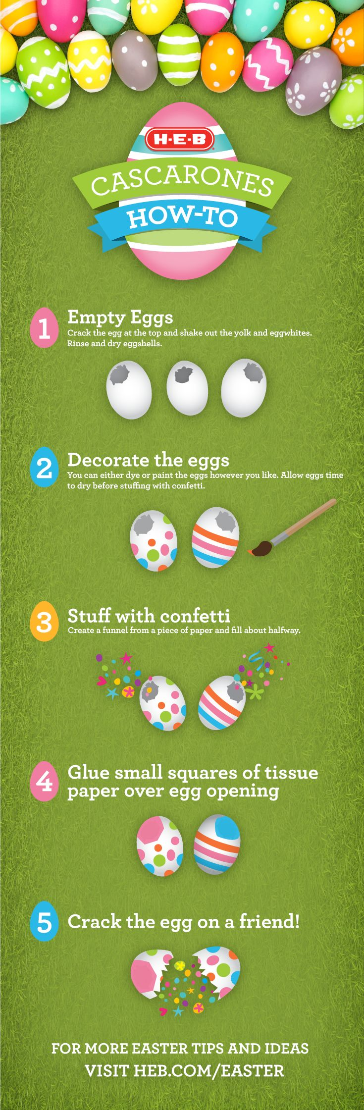 Release the confetti on your Easter guests with our 5 step guide to making Cascarones (confetti-filled eggs). Find even more Easter celebration ideas, crafts, and recipes at heb.com/easter.