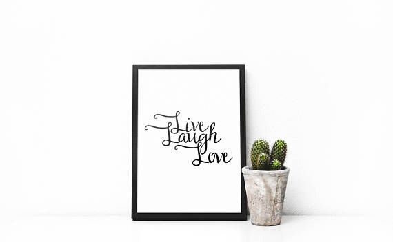 Inspirational Quote  Live Laugh Love Printable  Mantra