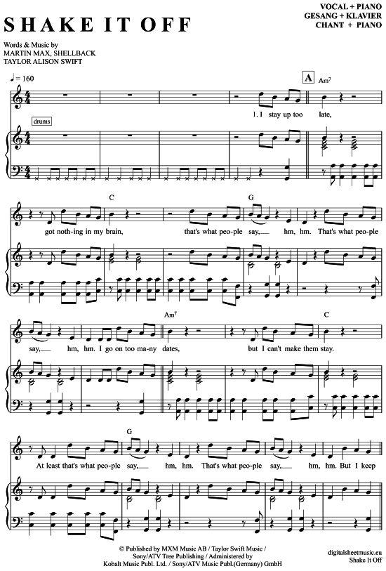 Shake It Off (Klavier + Gesang) Taylor Swift [PDF Noten] >>> KLICK auf die Noten um Reinzuhören <<< Noten und Playback zum Download für verschiedene Instrumente bei notendownload Blockflöte, Querflöte, Gesang, Keyboard, Klavier, Klarinette, Saxophon, Trompete, Posaune, Violine, Violoncello, E-Bass, und andere ...