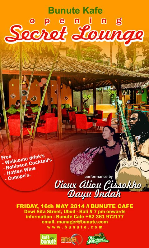 Bunute Secret Lounge present Music and Dance for the opening night. Vieux Aliou Cissokho and Dayu Indah 16 may 2014. @Pat Murray Dewi Sita street ubud Collaborate with Antidasoundgarden