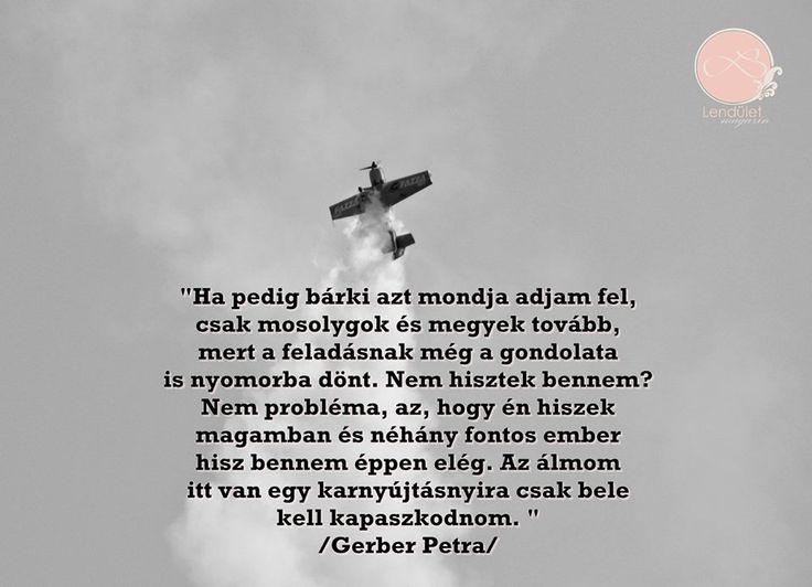 Gerber Petra #lendületmagazin #blogger #cikk #idézet