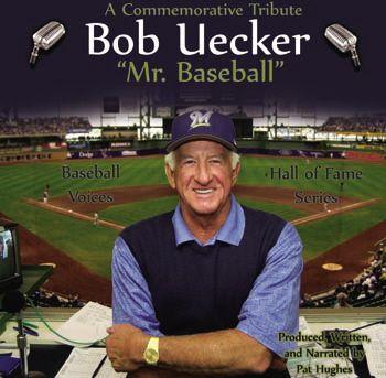 Mr. Baseball - Bob Uecker, the greatest announcer in baseball.