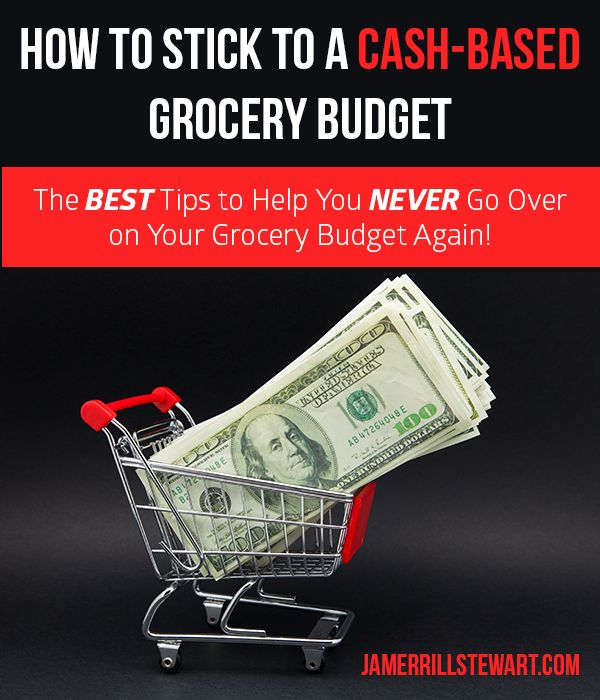 How to Stick to a Cash-Based Grocery Budget! The Best advice on how to stick to a budget