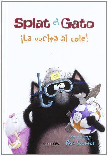 Splat el Gato ¡La vuelta al cole! (Ciempiés): cuento Splat el gato está muy preocupado por si hará nuevos amigos en su primer día de colegio. Así que decide esconder a su mascota, el ratón Seymor, en su caja del almuerzo. Pero los problemas comienzan cuando Seymor se escapa y los demás gatos empiezan a perseguirlo. Los divertidos dibujos del ilustrador inglés Rob Scotton os harán reír y disfrutar de las peripecias de este gato, que muy seguramente conocéis por sus libros Splat el Gato y…