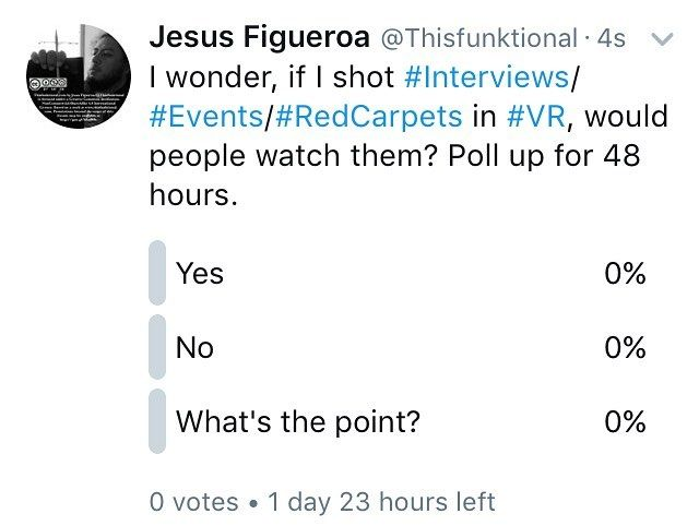 #Thisfunktional #Post: #Twitter #Poll: head on over to @Thisfunktional on twitter and #Vote on my #Latest #TwitterPoll. Would you be interested in watching my #Celebrity #Interviews #HollywoodEvent #RedCarpet #Coverage in #VR (#VirtualReality)? I will look into getting a Virtual Reality camera to try and do some if people are interested. #Curiosity #Adventure #SomethingNew #LetsTryThisOut http://ift.tt/1MRTm4L