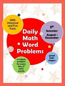 Daily Math Word Problems for every day, August - December.  Each problem is based on a historical connection to the date.  Grades 7-10.  $