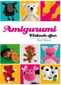 Amigurumi, Virkade djur och figurer, author/ författare:Elise Nilsson