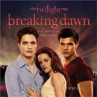 Carter Burwell - The Twilight Saga: Breaking Dawn - Part 1