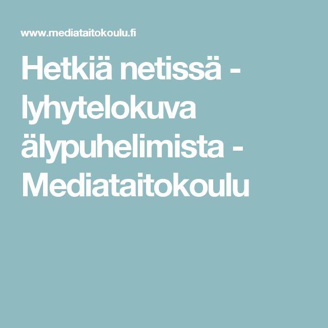 Hetkiä netissä - lyhytelokuva älypuhelimista - Mediataitokoulu