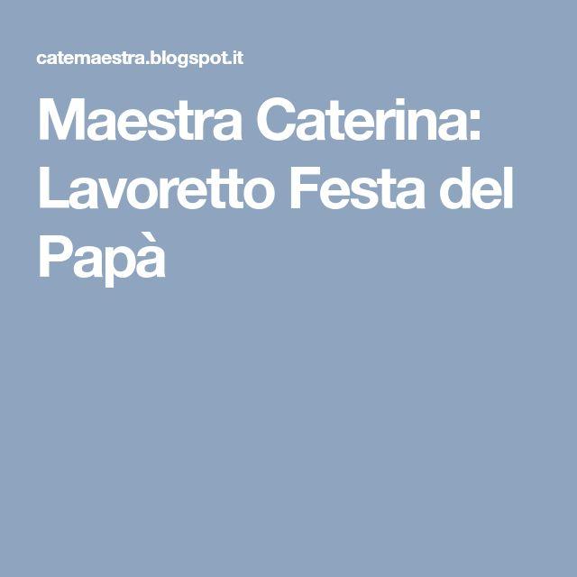 Maestra Caterina: Lavoretto Festa del Papà