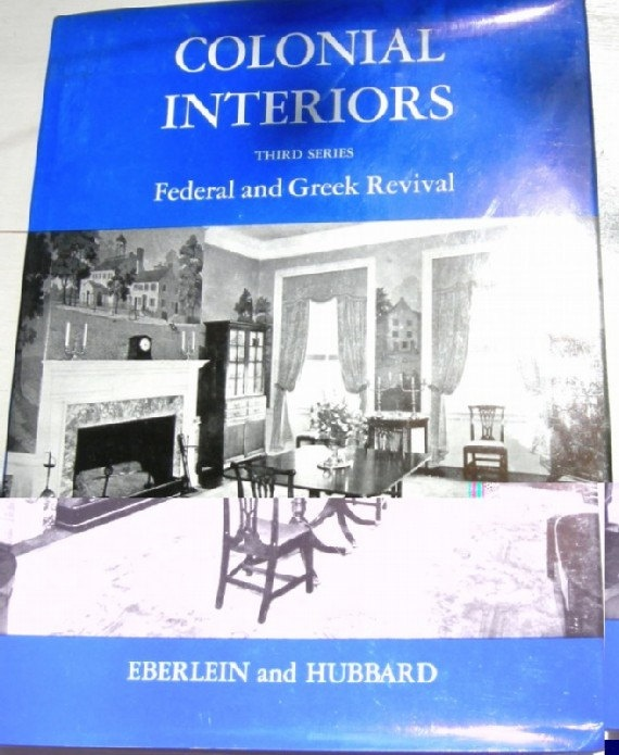 Colonial Interiors: Federal And Greek Revivals  Third Series Eberlein U0026  Hubbard. By GoodBuyGrace