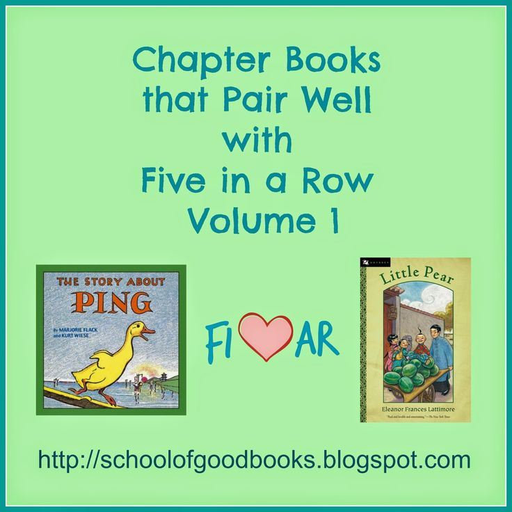 School of Good Books: Chapter Books that Pair Well with Five in A Row Vo...