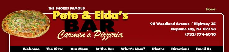 Pete and Elda's - Carmens Pizzaria  Neptune, NJ   Best Pizza on the East Coast
