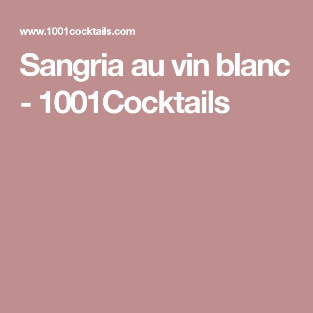 Sangria au vin blanc - 1001Cocktails