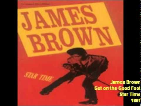 ▶ James Brown - Get on the Good Foot - YouTube I got a funky job and I paid my dues on the good foot... get it