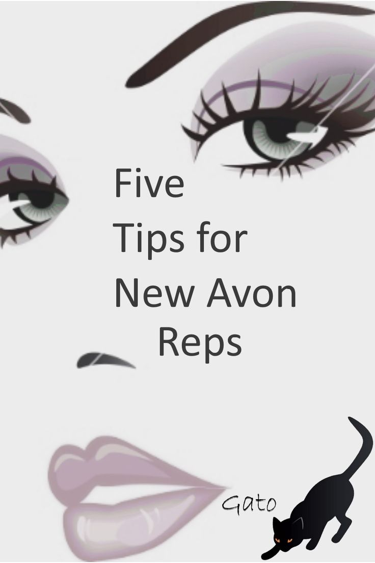 Secrets to surviving your first month of being a new Avon sales representative - Gato www.youravon.com/gato