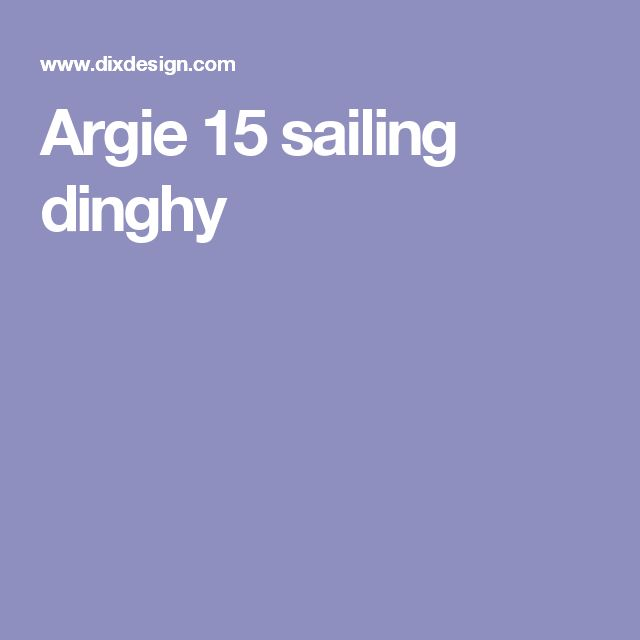 Argie 15 sailing dinghy