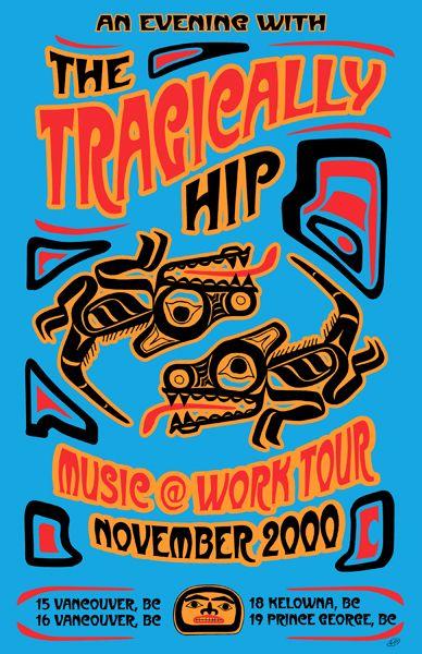 The Tragically Hip Haida Poster by Will Ruocco 2000