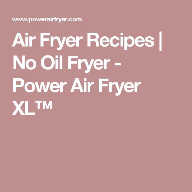 Air Fryer Recipes | No Oil Fryer - Power Air Fryer XL™