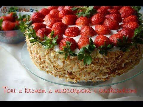 Tort z kremem z mascarpone i truskawkami - TalerzPokus.tv