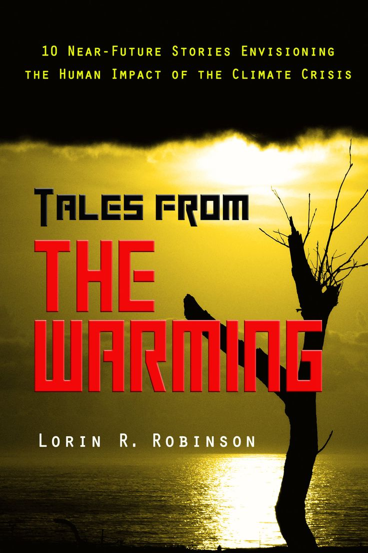 Lorin R. Robinson will read and discuss his new work Tales from The Warming at SubText: A Bookstore on Thursday, July 20th at 7:00 PM. Book signing to follow!
