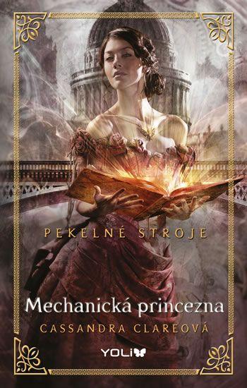 Kniha Pekelné stroje 3: Mechanická princezna | knizniklub.cz