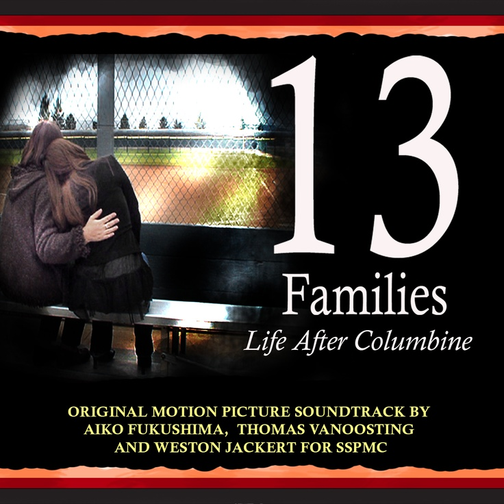 """1000 Ideas About Columbine High School Shooting On: Soundtrack To Documentary """"13 Families,"""" The Story Of The"""
