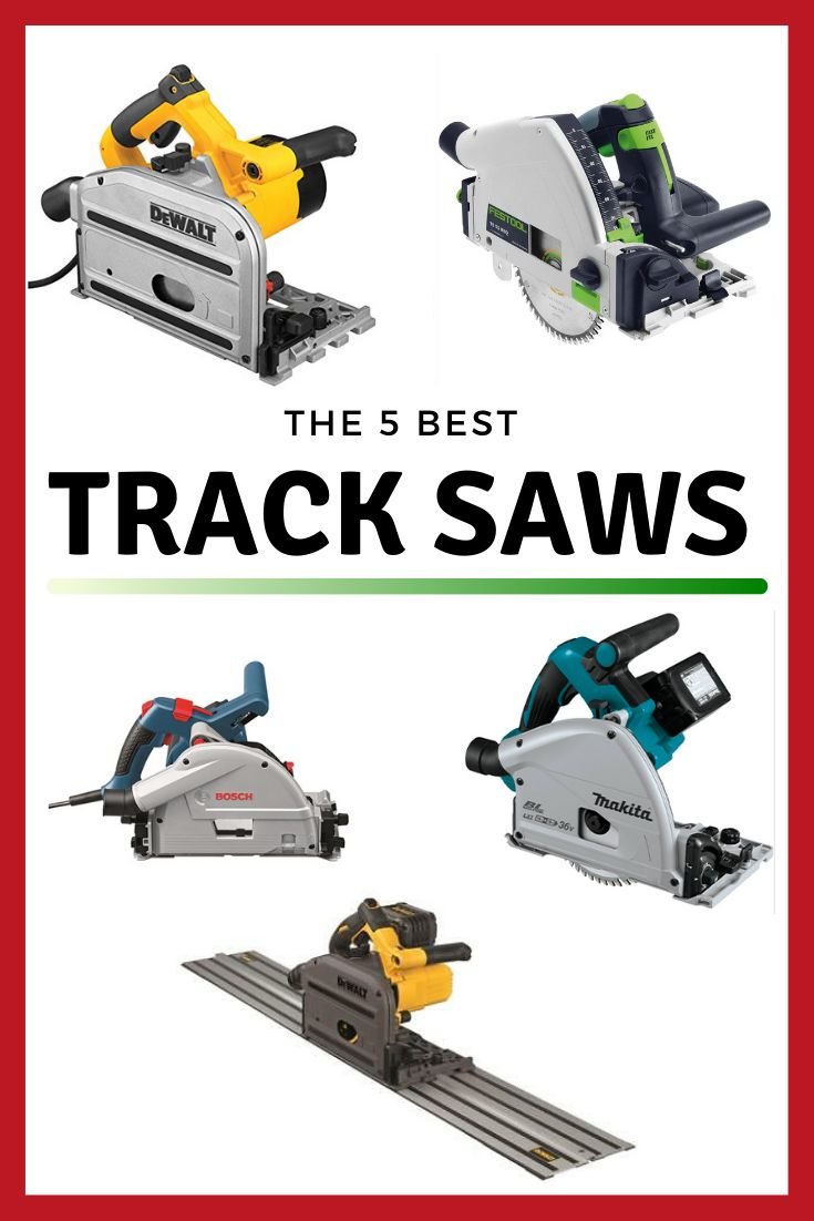 5 Best Track Saws Review Table Saw Workbench Table Saw Saws