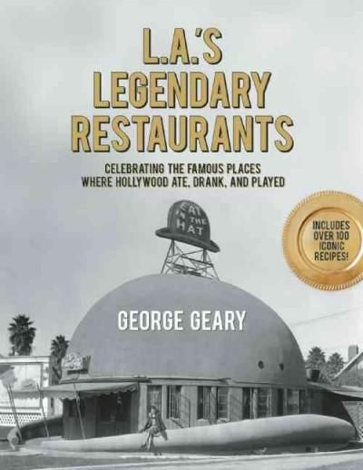 11 best books images on pinterest cinema comic book and comic books las legendary restaurants celebrating the famous places where hollywood ate drank and played fandeluxe Choice Image