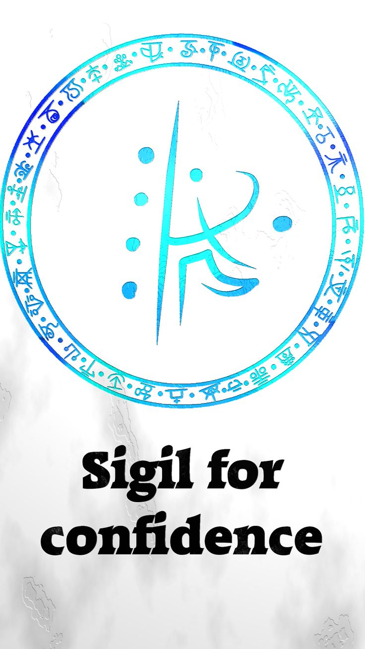 Sigil for confidenceSigil requests are closed. For more of my sigils go here: https://docs.google.com/spreadsheets/d/1m9vUCQcK8uX8O8yRoSHMkM9kKydBukSTKpO1OdWwCF0/edit#gid=0