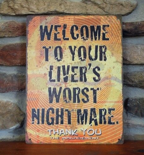 Your Liver's Worst Nightmare | Funny Tin Sign | Retro Sign | Bar | Alcohol Joke | A Simpler Time | A Simpler Time
