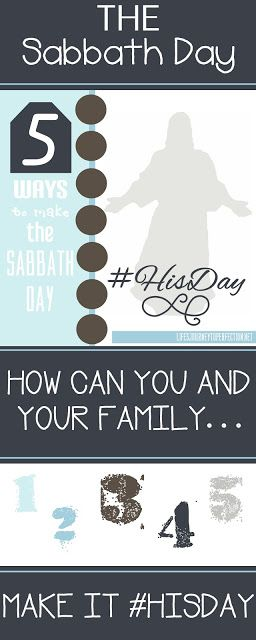 5 WaYs to Make the Sabbath Day #HisDay