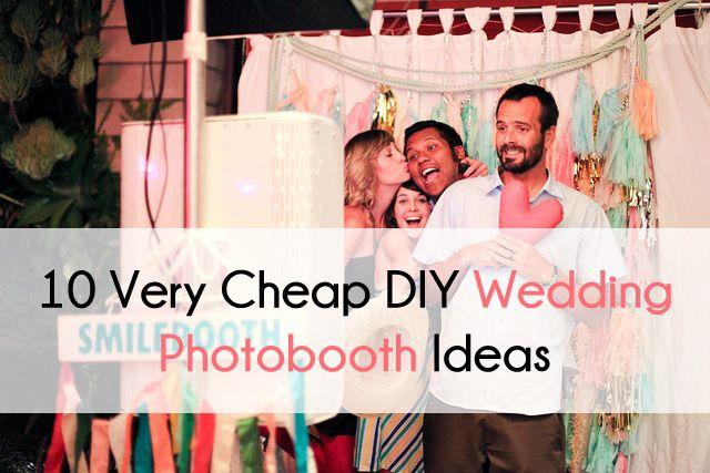 10 Very Cheap DIY Wedding Photobooth Ideas