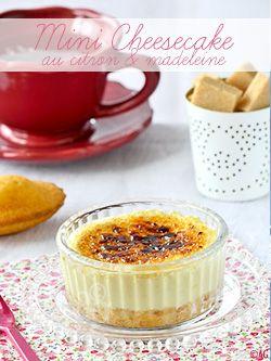 Mini Cheesecake au citron madeleine en ramequin (cuisson au cuit-vapeur)