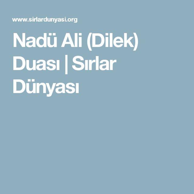 Nadü Ali (Dilek) Duası | Sırlar Dünyası