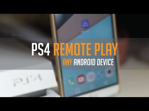 How to use PS4 Remote Play on ANY Android Phone/Tablet (No Root) - http://freetoplaymmorpgs.com/ps4/how-to-use-ps4-remote-play-on-any-android-phonetablet-no-root