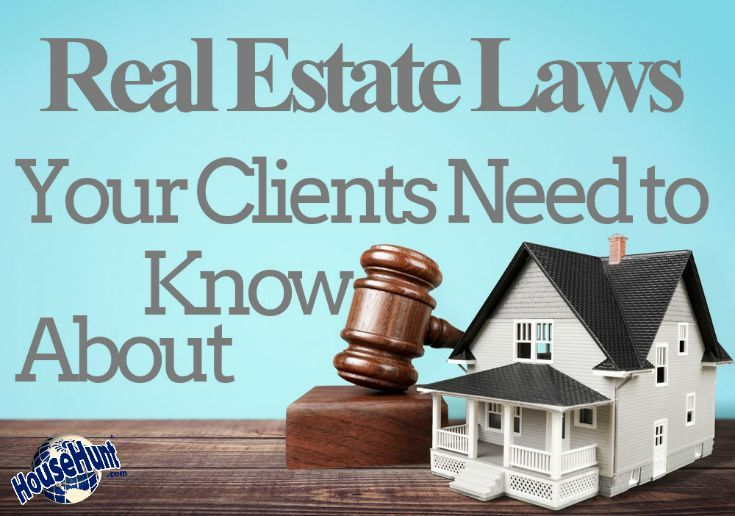 Real Estate Laws Your Client Needs to Know About. Ready to sell your home at full ask? Visit www.homevaluefairfax.com
